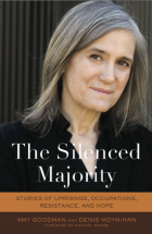 Amy Goodman - The Silenced Majority